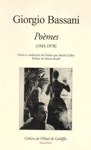 9782950303059: Giorgio Bassani, Poèmes (1945-1978). Choix et traduction de l italien par Muriel Gallot. Préface de Martin Rueff
