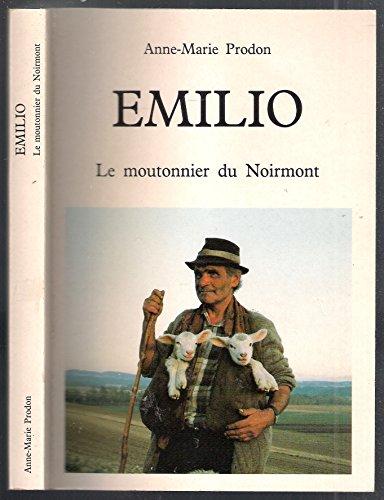 9782950315106: Emilio, le moutonnier du noirmont