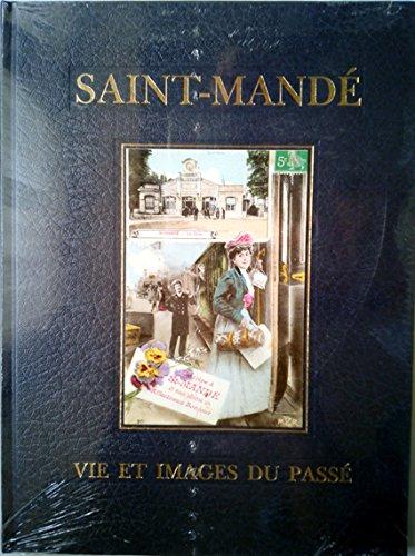 9782950326706: Saint-Mandé, Vie et images du passé