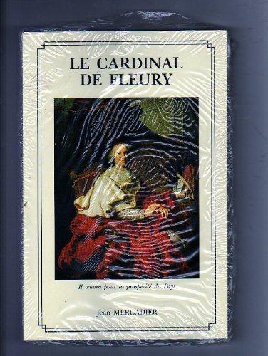 9782950355485: Le cardinal de Fleury