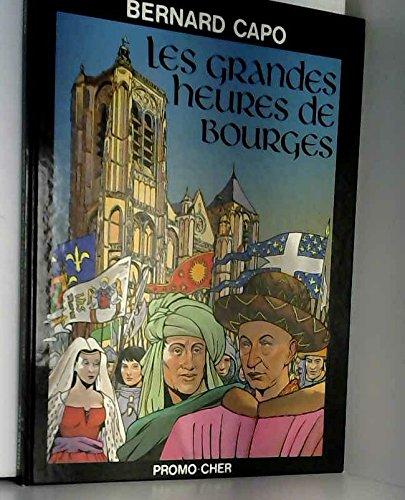 9782950360502: Les Grandes heures de Bourges