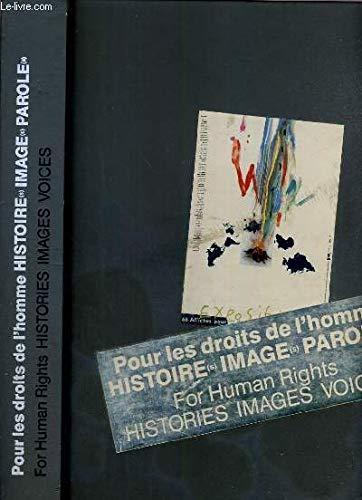 9782950365804: Pour les droits de l'homme, histoire(s), image(s), parole(s)