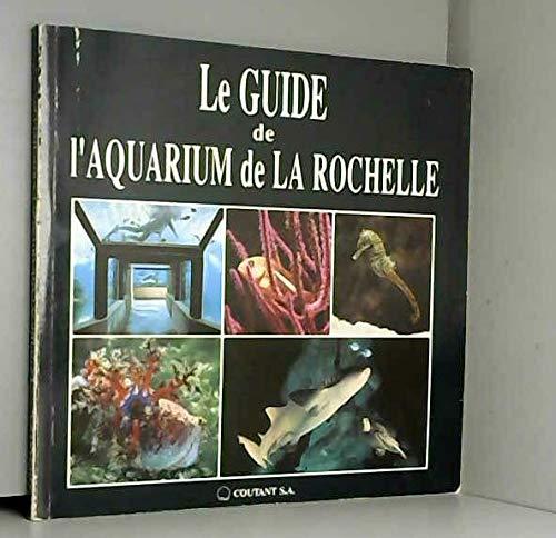 9782950371614: Le guide de l'aquarium de la rochelle