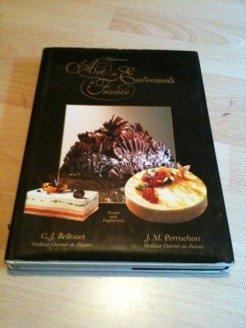 9782950374080: Art of French Desserts (L'Art des Entremets de France)