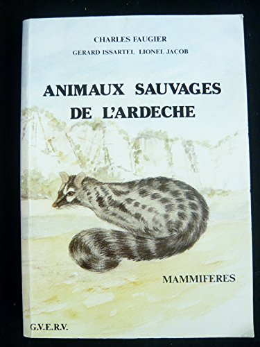 9782950377500: Animaux sauvages de l'Ardeche (French Edition)