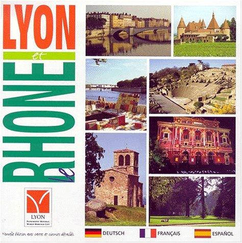 9782950390059: Lyon et le Rhône : Edition trilingue français-allemand-espagnol (Comco)