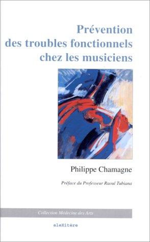 9782950395559: Prévention des troubles fonctionnels chez les musiciens