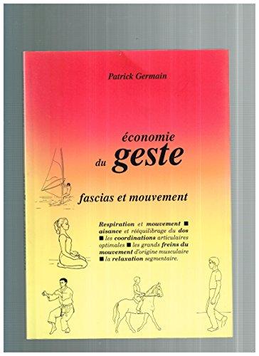 9782950405104: Économie du geste: Fascias et mouvement