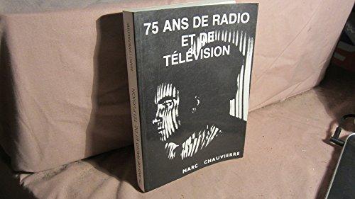 9782950429506: 75 ans de radio et de télévision