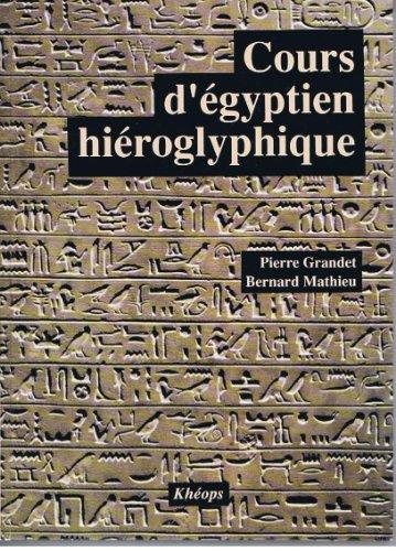 9782950436818: Cours d'égyptien hiéroglyphique, tome 1