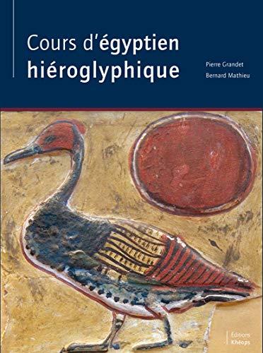9782950436825: Cours d'égyptien hiéroglyphique