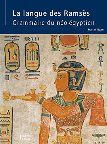 9782950436832: La Langue des Ramses: Grammaire du Neo-Egyptien