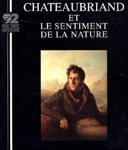 9782950449627: Chateaubriand et le sentiment de la nature (French Edition)