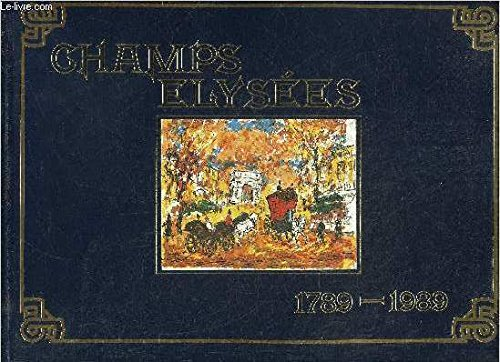 CHAMPS-ELYSEES 1789-1989