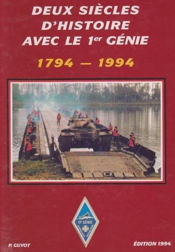 9782950463913: Deux siècles d'histoire avec le 1er génie: 1794-1994 (French Edition)