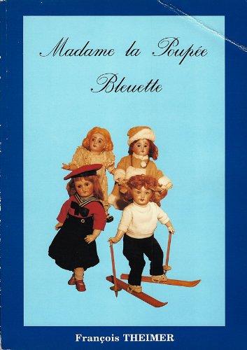 9782950473400: Madame la poupée Bleuette