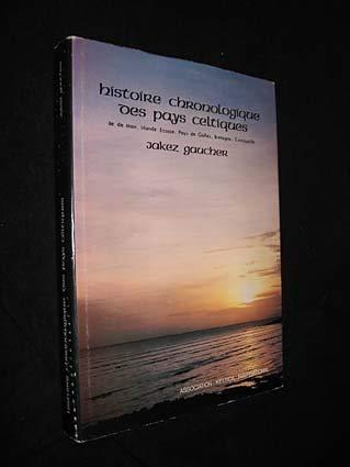 9782950476708: Histoire chronologique des pays celtiques (French Edition)