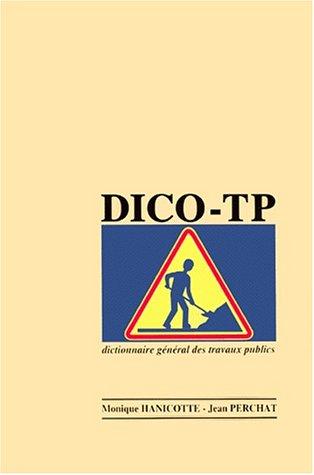 9782950480552: Dico-Tp 1998: Dictionnaire General Des Travaux Publics