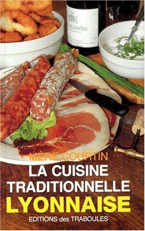 9782950503718: Cuisine traditionnelle lyonnaise