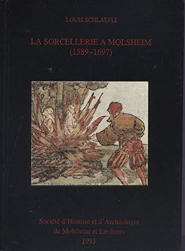 9782950514318: La sorcellerie à Molsheim : 1589-1697