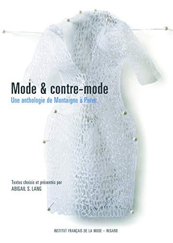 Mode & contre-mode, une anthologie de Montaigne à Perec: S. Lang, Abigail