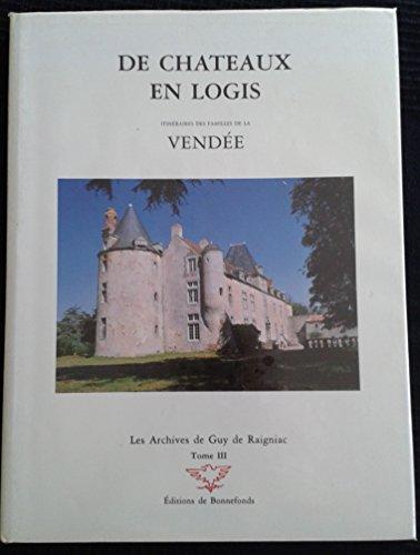9782950517333: DE CHATEAUX EN LOGIS TOME 3