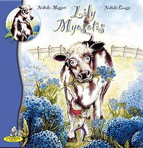 9782950524478: Lily Myosotis (French Edition)