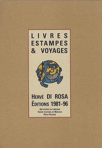 9782950524799: Herve Di Rosa : Livres, estampes et voyages