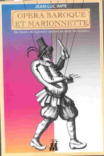 9782950528216: Opéra baroque et marionnette