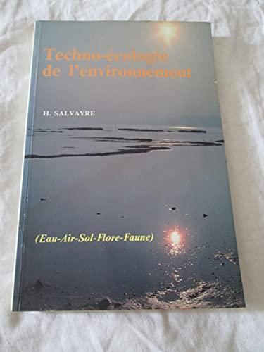 9782950529800: Techno-Ecologie de l'Environnement