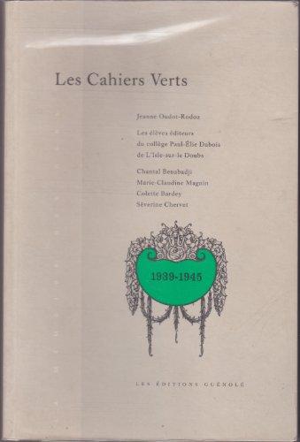 9782950548795: Les cahiers verts : Journal de l'espérance (La mémoire des gens)