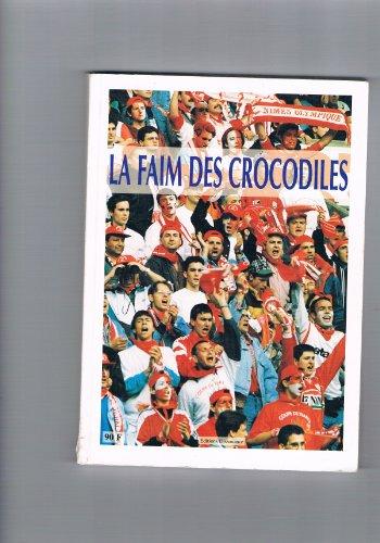9782950552617: La faim des Crocodiles