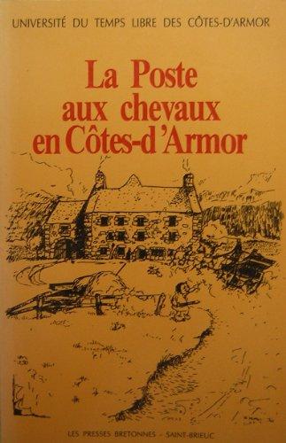 9782950567901: La poste aux chevaux en Côtes-d'Armor