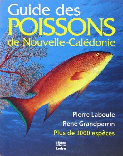 9782950578488: Guide des Poissons de Nouvelle-Caledonie