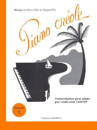 9782950578815: PAUL BEUSCHER PUBLICATIONS PIANO CREOLE VOL.1 Sheet music pop, rock Music from all over the world