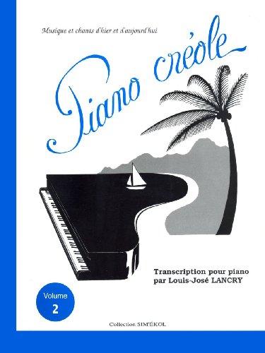 9782950578822: PAUL BEUSCHER PUBLICATIONS PIANO CREOLE VOL.2 Sheet music pop, rock Music from all over the world