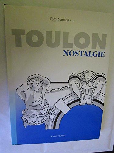Toulon nostalgie