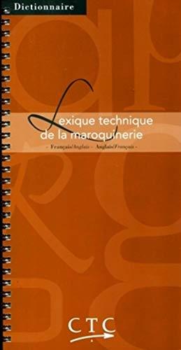 9782950597090: Lexique technique de la maroquinerie français-anglais et anglais-français
