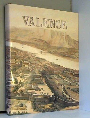 9782950604705: Valence-sur-Rhône (French Edition)