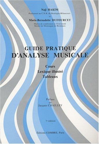 9782950607300: Guide pratique d'analyse musicale : Cours, lexique illustré, tableaux