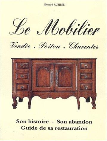 9782950607911: LE MOBILIER. Vend�e, Poitou, Charentes