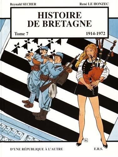 9782950624185: Histoire de Bretagne T7 D'une république à l'autre