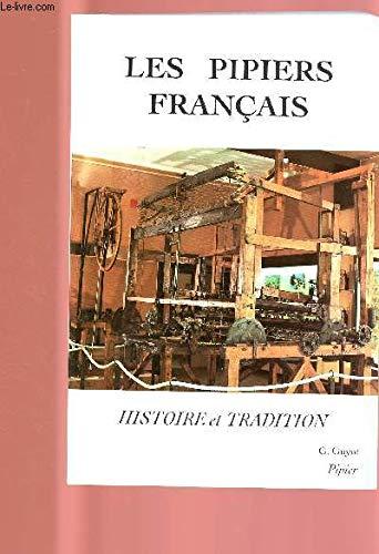 9782950642301: Les pipiers français: Histoire et tradition (French Edition)