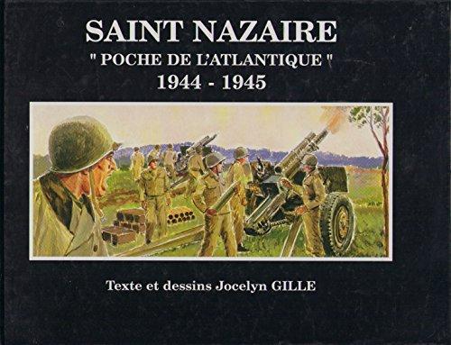 9782950650726: Saint Nazaire, Poche de l'Atlantique