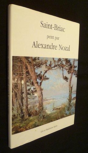 9782950665300: Saint-Briac peint par Alexandre Nozal, 1852-1929