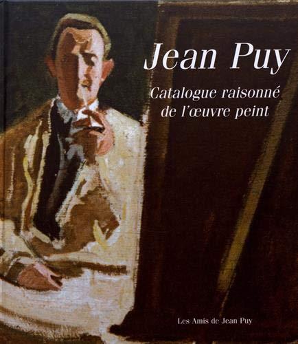 JEAN PUY (1876-1960). CATALOGUE RAISONNÉ DE L'OEUVRE: SUZANNE LIMOUZI, LOUIS