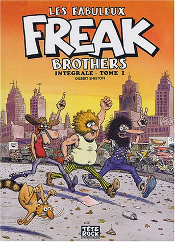9782950682604: Les Fabuleux Freak Brothers, Tome 1 :
