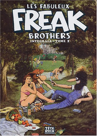 9782950682611: Les Fabuleux Freak Brothers, Tome 2 :
