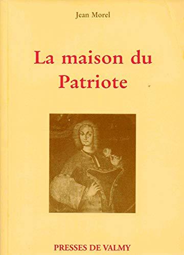 9782950683205: La maison du patriote