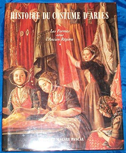 9782950691804: Histoire du costume d'Arles